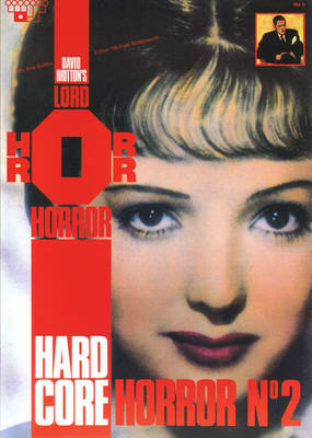 Lord Horror: Hard Core Horror No.4 - Hard core horror No 2 (Paperback)