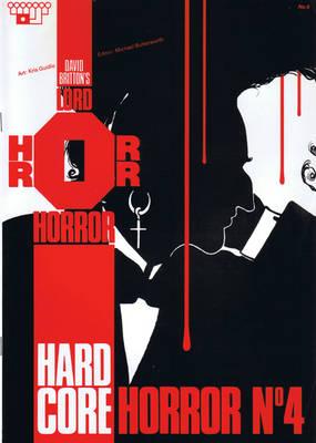 Lord Horror: Hard Core Horror No.6 - Hard core horror No 4 (Paperback)