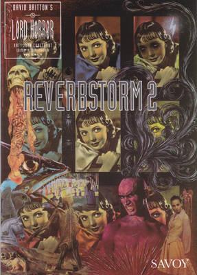 Lord Horror: Reverbstorm No.9 - Reverbstorm No 2 (Paperback)