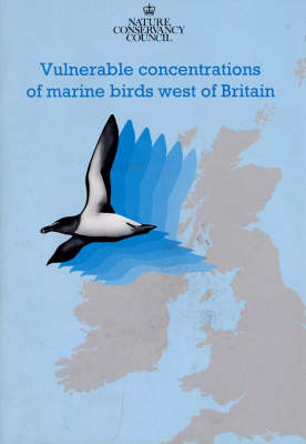 Vulnerable Concentrations of Marine Birds West of Britain (Paperback)