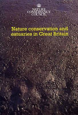 Nature Conservation & Estuaries in Great Britain (Paperback)