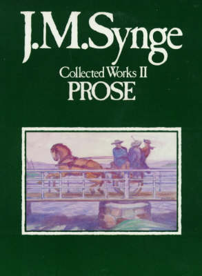 Collected Works: Prose v. 2 (Paperback)