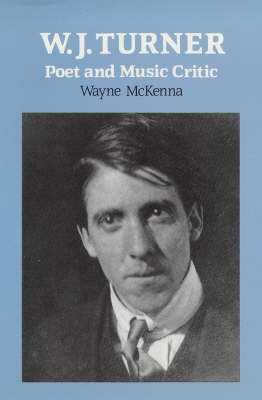 W.J.Turner: Poet and Music Critic (Paperback)