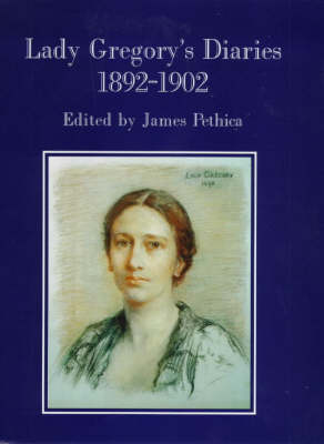 Lady Gregory's Diaries, 1892-1902 (Hardback)