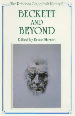 Beckett and Beyond - Princess Grace Irish Library No. 9. (Hardback)