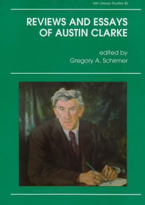 Reviews and Essays of Austin Clarke (Hardback)