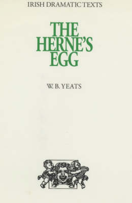 The Herne's Egg - Irish dramatic texts 6 (Hardback)
