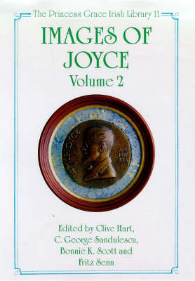 Images of Joyce: v. 2 - Princess Grace Irish Library No. 11. (Hardback)