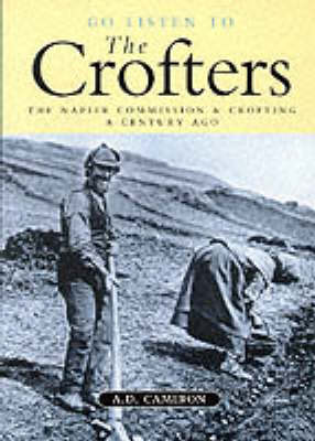 Go Listen to the Crofters (Paperback)