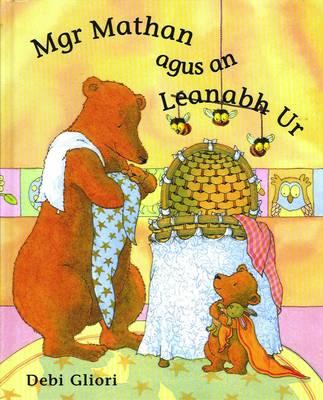 Mgr Mathan Agus an Leanabh Ur (Hardback)