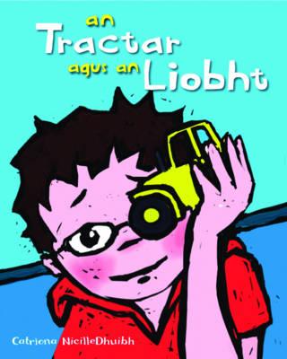 An Tractar Agus an Liobht (Paperback)