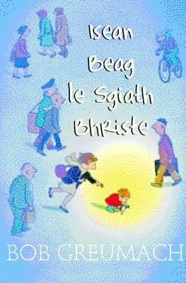 Isean Beag Le Sgiath Bhriste (Hardback)