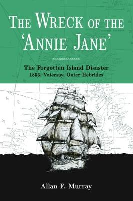 The Wreck of the 'Annie Jane' (Paperback)