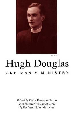 Hugh Douglas: One Man's Ministry (Paperback)