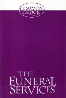 Funeral Services: Reprinted from Common Order 1994 with an Introduction (Paperback)