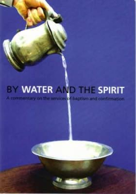 By Water and the Spirit (Paperback)