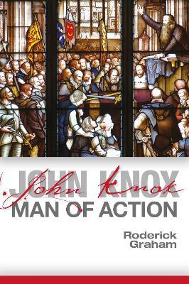 John Knox: Man of Action (Paperback)