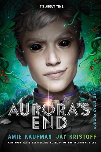 Aurora's End: The Aurora Cycle (Hardback)
