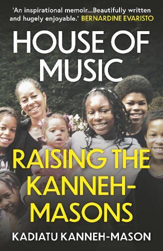 House of Music: Raising the Kanneh-Masons (Paperback)