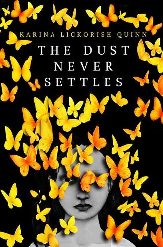 The Dust Never Settles (Hardback)