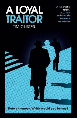A Loyal Traitor: A Richard Knox Spy Thriller (Hardback)