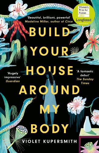 Build Your House Around My Body (Paperback)