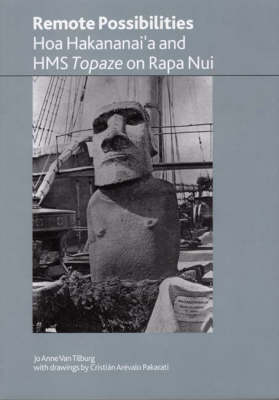 Remote Possibilities: Hoa Hakananai'a and HMS Topaze on Rapa Nui - British Museum Research Publication 158 (Paperback)