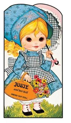 Josie and Her Doll: Press Out Doll Book - Giant doll dressing books (Paperback)