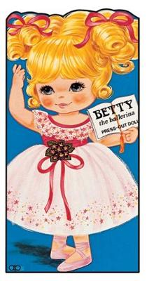 Betty the Ballerina: Press Out Doll Book - Giant doll dressing books (Paperback)