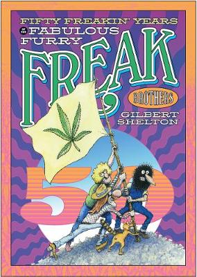 Fifty Freakin' Years Of The Fabulous Furry Freak Brothers (Paperback)