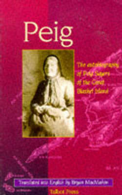 Peig: The Autobiography of Peig Sayers of the Great Blasket Island (Paperback)