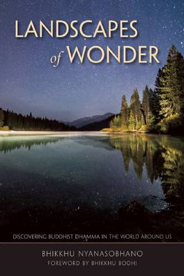 Landscapes of Wonder: Discovering Buddhist Dharma in the World Around Us (Paperback)