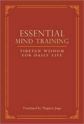 Essential Mind Training: Tibetan Wisdom for Daily Life (Paperback)