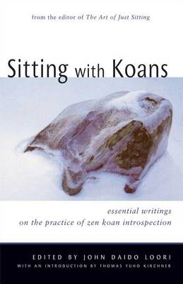 Sitting with Koans: Essential Writings on ZEN Koan Introspection (Paperback)