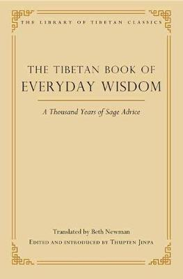 The Tibetan Book of Everyday Wisdom: A Thousand Years of Sage Advice (Hardback)