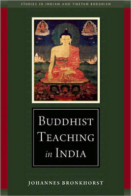 Buddhist Teaching in India - Studies in Indian and Tibetan Buddhism (Paperback)