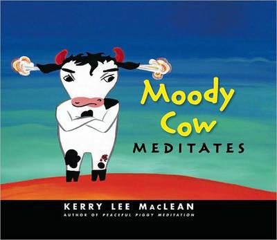 Moody Cow Meditates (Hardback)