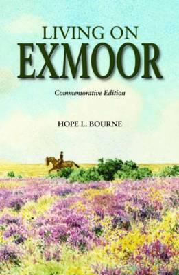 Living on Exmoor (Hardback)