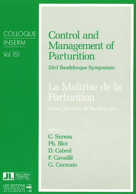 Control and Management of Parturition: 23rd Baudelocque Symposium (Paperback)