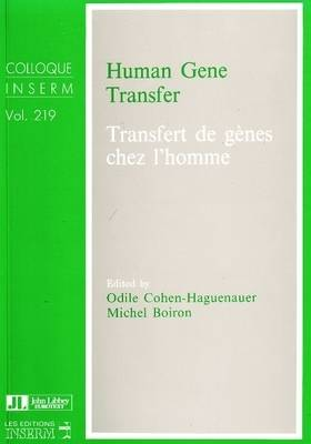Human Gene Transfer - Colloques Inserm S. v. 219 (Paperback)