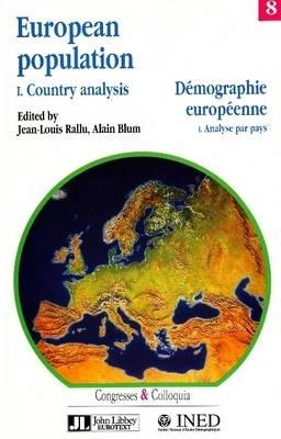 European Population: Country Analysis v. 1 - Congresses and Colloquia v. 8 (Paperback)