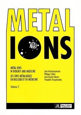 Metal Ions in Biology and Medicine: v. 2 (Paperback)