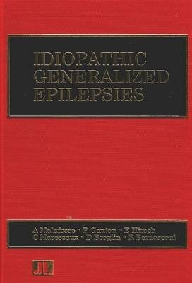 Idiopathic Generalized Epilepsies: Clinical, Experimental and Genetic Aspects - Current Problems in Epilepsy v. 9 (Paperback)