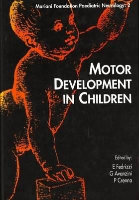 Motor Development in Children (Paperback)