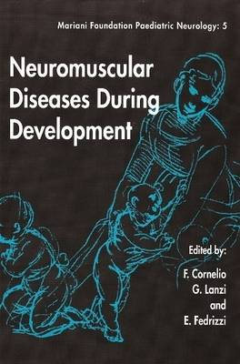 Neuromuscular Diseases During Development (Paperback)