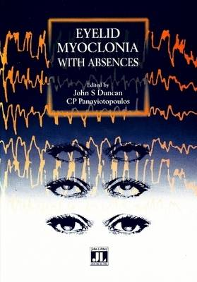 Eyelid Myoclonia with Absences (Paperback)