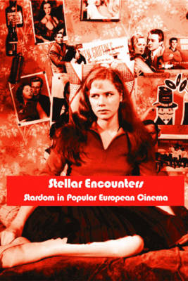 Stellar Encounters: Stardom in Popular Cinema (Paperback)