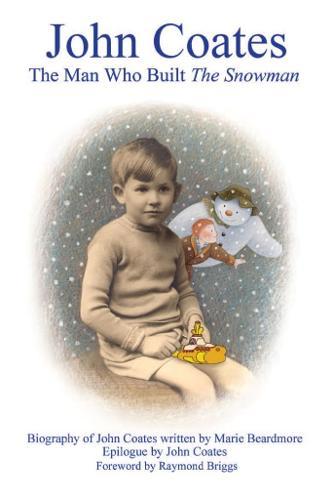 John Coates: The Man Who Built the Snowman (Paperback)