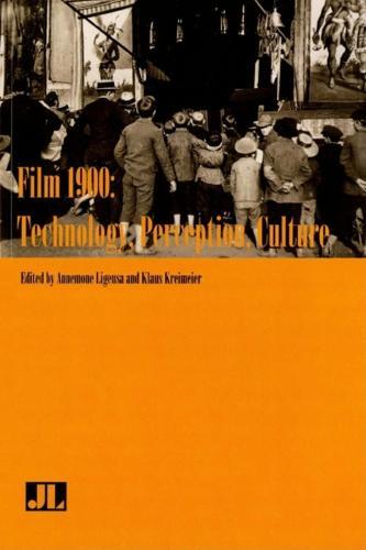 Film 1900: Technology, Perception, Culture (Paperback)