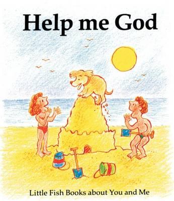 Help Me God - Little Fish (Paperback)
